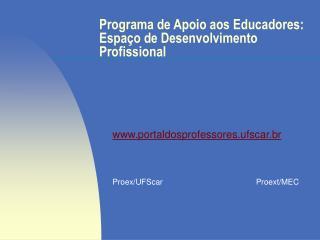 Programa de Apoio aos Educadores: Espaço de Desenvolvimento Profissional