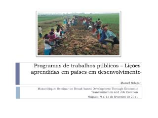 Mozambique: Seminar on Broad-based Development Through Economic Transformation and Job Creation