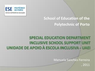 School of Education of the  Polytechnic of Porto