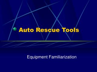 Auto Rescue Tools