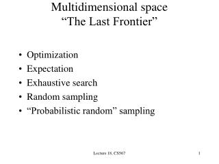 "Multidimensional space ""The Last Frontier"""