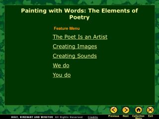 The Poet Is an Artist Creating Images  Creating Sounds We do You do