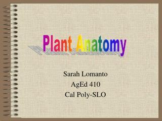 Sarah Lomanto AgEd 410 Cal Poly-SLO