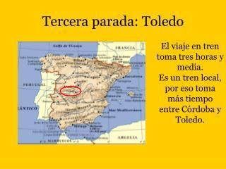 Tercera parada: Toledo