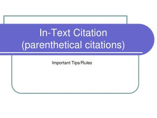 In-Text Citation (parenthetical citations)