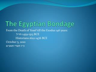 The Egyptian Bondage