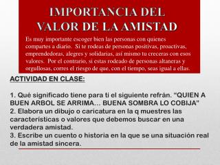 IMPORTANCIA DEL  VALOR  DE LA AMISTAD