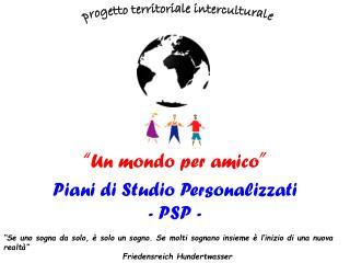 Piani di Studio Personalizzati  - PSP -