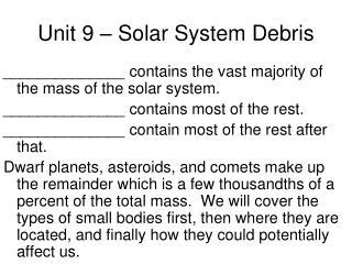 Unit 9 – Solar System Debris