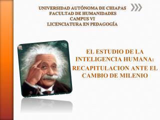 UNIVERSIDAD AUTÓNOMA DE CHIAPAS FACULTAD DE HUMANIDADES CAMPUS VI LICENCIATURA EN PEDAGOGÍA