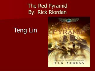 The Red Pyramid By: Rick Riordan