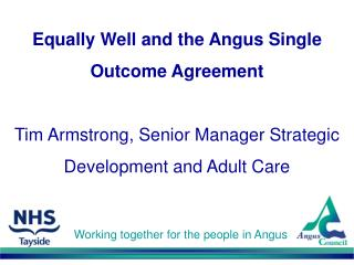 Working together for the people in Angus