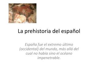 La  prehistoria  del  español