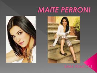 MAITE PERRONI