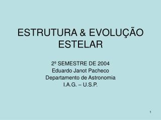 ESTRUTURA  EVOLU  O ESTELAR