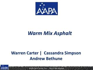 Warm Mix Asphalt