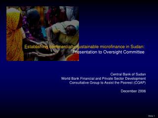 Establishing commercially-sustainable microfinance in Sudan: Presentation to Oversight Committee