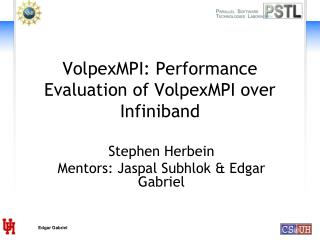 VolpexMPI :  Performance  Evaluation of VolpexMPI over Infiniband