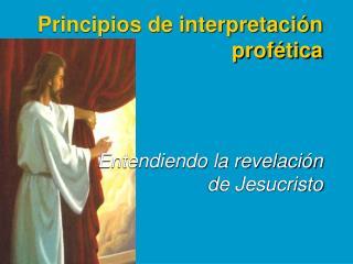 Principios de interpretación profética