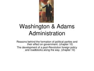 Washington & Adams Administration
