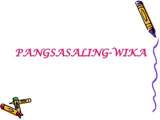 PANGSASALING-WIKA