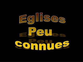 Eglises  Peu  connues