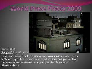 World  Press  Photo 2009