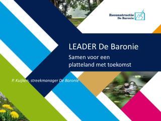 LEADER De Baronie