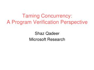 Taming Concurrency: A Program Verification Perspective