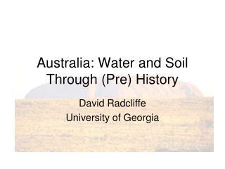 Australia: Water and Soil Through (Pre) History