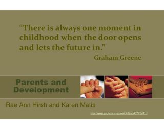 Parents and Development