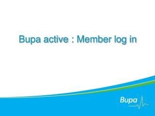 Bupa active : Member log in