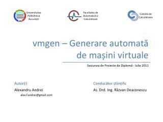 vmgen – Generare automată de mașini virtuale