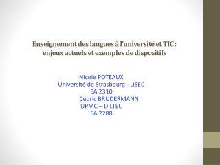 Enseignement des langues à l ' université et TIC:  enjeux actuels et exemples de dispositifs