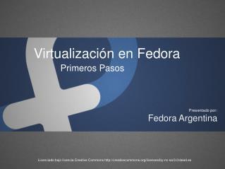 Virtualizaci�n en Fedora