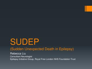 SUDEP (Sudden Unexpected Death in Epilepsy)