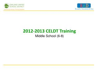 2012-2013 CELDT Training Middle School (6-8)