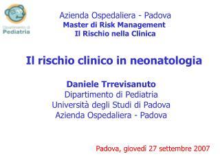 Il rischio clinico in neonatologia
