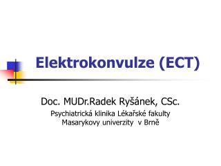 Elektrokonvulze (ECT)