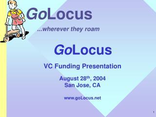 Go Locus ...wherever they roam