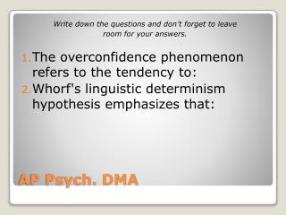 AP Psych. DMA