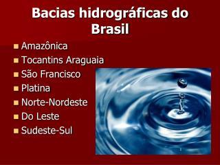 Bacias hidrogr�ficas do Brasil