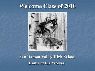 Welcome Class of 2010