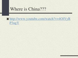 Where is China???