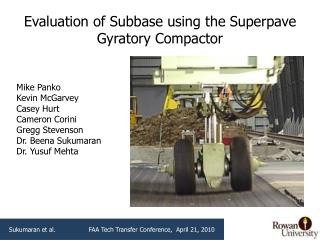 Evaluation of Subbase using the Superpave Gyratory Compactor