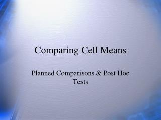 Comparing Cell Means
