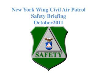 New York Wing Civil Air Patrol Safety Briefing October2011