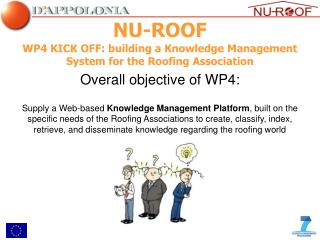 WP4 KICK OFF: building a Knowledge Management System for the Roofing Association