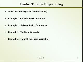 Further Threads Programming