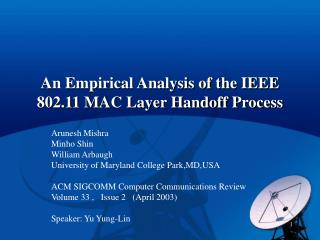 An Empirical Analysis of the IEEE 802.11 MAC Layer Handoff Process